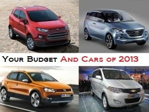 Your Budget and Cars of 2013